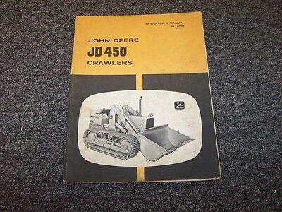 John Deere 450 Crawler Dozer Loader Owner Operator User Manual Book Omt32592