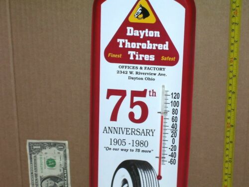 DAYTON TIRES - 75 Year Anniversary - GAS STATION THERMOMETER SIGN Whitewall Tire