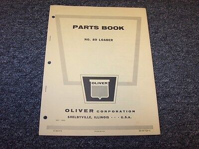 Oliver 89 Front End Wheel Loader Factory Original Parts Catalog Manual