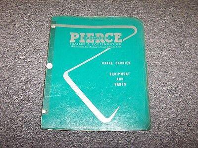 Pierce Crane Carrier Model 6084 Equipment Parts Catalog Manual Sn 1204