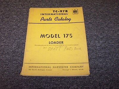 International Harvester 175 Pay Loader Tractor Parts Catalog Manual Guide Tc-97b