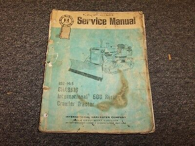 International Harvester Ih 500c Crawler Tractor Chassis Service Repair Manual