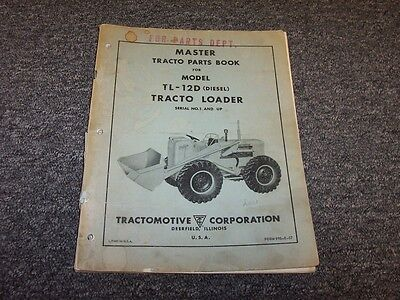 Allis Chalmers Tl12d Diesel Front End Loader Tractor Parts Catalog Manual Book