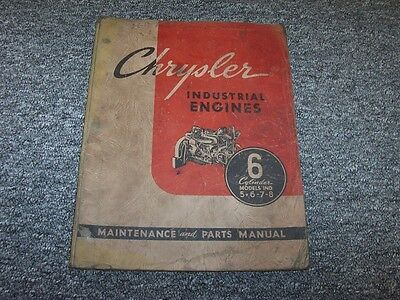 Chrysler Models 5 6 7 8 Industrial Engines Parts Catalog Maintenance Manual