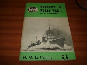 ABC IAN ALLAN WARSHIPS OF WORLD WAR 1 No 3 DESTROYERS BY H M LE FLEMING
