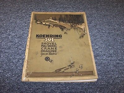 Koehring 301 Crane Dragline Shovel Factory Original Parts Catalog Manual Book
