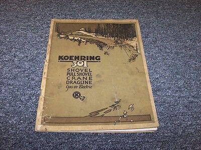 Koehring 301 Crane Dragline Shovel Factory Original Parts Catalog Manual Book