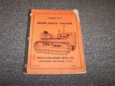 Allis Chalmers Hd6ep Bulldozer Dozer Crawler Tractor Parts Catalog Manual Book