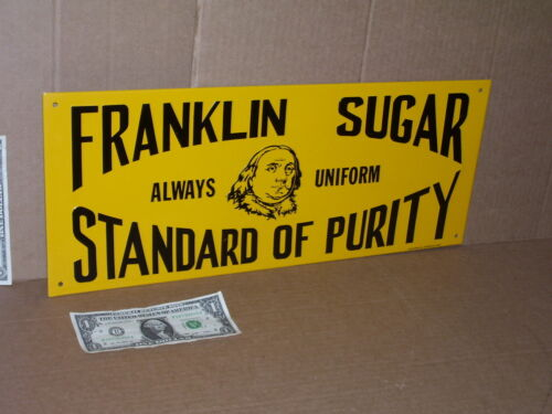 SUGAR SIGN - BEN FRANKLIN -- Embossed Metal -Shows Mr. Ben - OLD SIGN Dated 1991