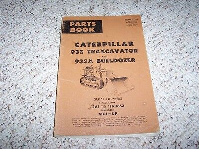 Caterpillar Cat 933 933a Traxcavator Bulldozer Dozer Parts Catalog Manual 41d1-