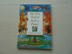 My First Oxford Book of Poems by John Foster. 96p. Excel cond. Claremont Nedlands Area Preview