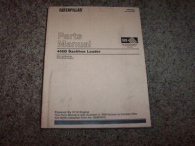 Caterpillar Cat 446d Backhoe Loader 3114 Engine Dbl1- Parts Catalog Manual