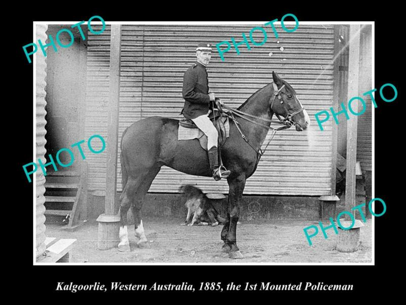 OLD 8x6 HISTORICAL PHOTO OF KALGOORLIE WA THE TOWNS 1st MOUNTED POLICE 1885