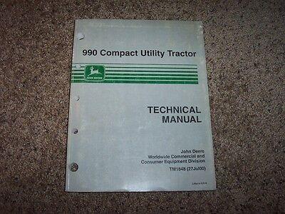 John Deere 990 Tractor Tm1848 Technical Service Shop Repair Manual
