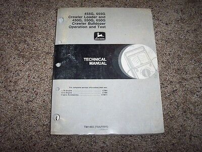 John Deere 455g 555g 450g 550g 650g Crawler Loader Bulldozer Op Test Manual