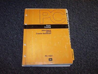John Deere 750 Crawler Bulldozer Dozer Loader Parts Catalog Manual Manual Pc1521