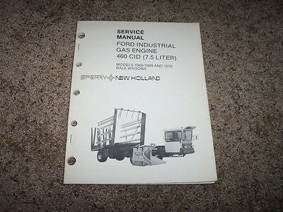 Ford 7.5l Gas Industrial 460 Cid Engines Factory Shop Service Repair Manual