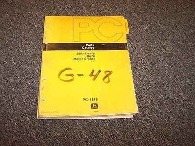 John Deere 670 Motor Grader Factory Original Parts Catalog Manual Pc1519