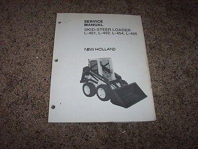 New Holland L451 L452 L454 L455 Skid Steer Loader Shop Service Repair Manual