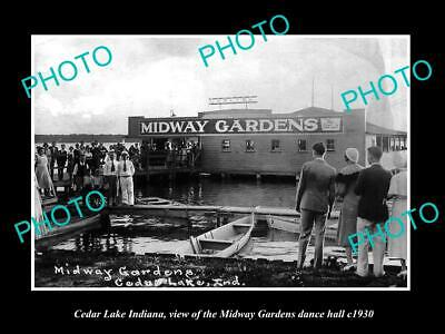OLD 6 X 4 HISTORIC PHOTO OF CEDAR LAKE INDIANA, MIDWAY GARDENS DANCE HALL c1930