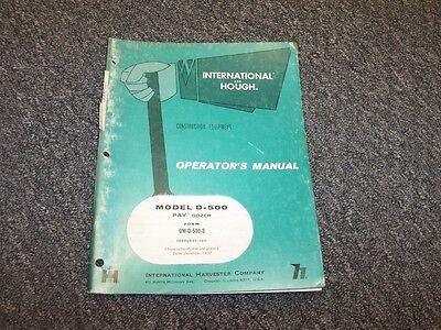 International Harvester D500 Pay Dozer Shop Owner Operator Maintenance Manual