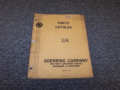 Koehring 304 Crane Dragline Shovel Factory Original Parts Catalog Manual Book