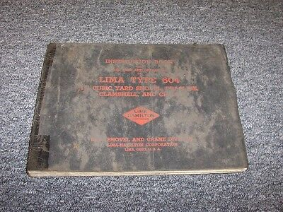 Lima Type 604 Shovel Crane Clamshell Dragline Owner Operator Instruction Manual