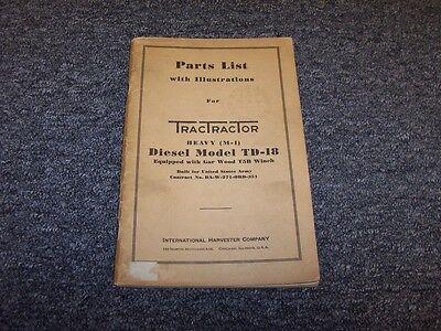 International Harvester Ih Td18 Dozer W Gar Wood T5b Winch Parts Catalog Manual
