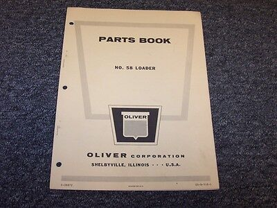 Oliver 58 Front End Wheel Loader Factory Original Parts Catalog Manual