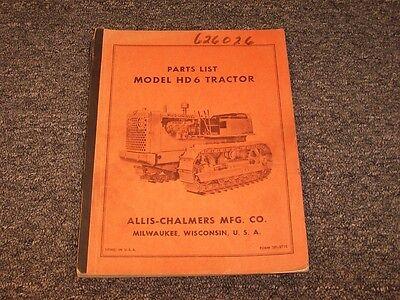 Allis Chalmers Hd6 Crawler Dozer Tractor Original Parts Catalog Manual Book