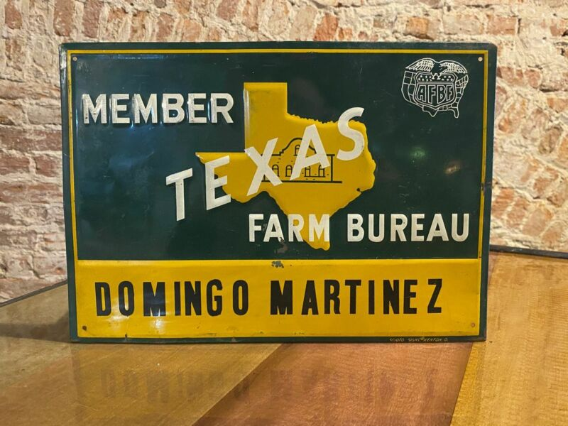 TEXAS MEMBER FARM BUREAU SIGN VINTAGE