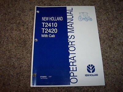 Nh New Holland T2410 T2420 With Cab Tractor Owner Operator User Guide Manual
