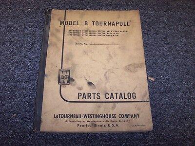 Letourneau Westinghouse Model B Tournapull Parts Catalog Manual Book