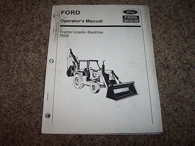 Ford New Holland 755b Tractor Loader Backhoe Owner Operator User Guide Manual