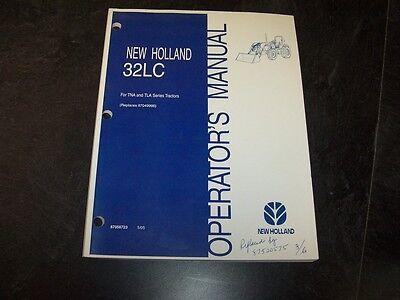 New Holland 32lc Front End Loader Tna Tla Tractor Owner Operators Manual