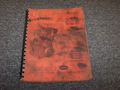 Twin Disc Td-44-610 Td-44-611 Td-44-620 Transmission Shop Service Repair Manual