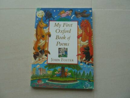 My First Oxford Book of Poems by John Foster. 96p. Excel cond.