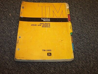 John Deere 540 540a Skidder Skid Steer Shop Service Repair Manual Tm1003
