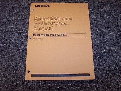 Cat Caterpillar 963 Track Type Crawler Loader Owner Operators Maintenance Manual