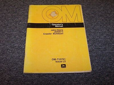John Deere 450c Bulldozer Dozer Crawler Owner Operator User Manual Book Omt42662