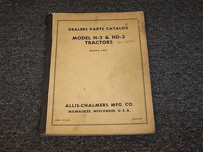 Allis Chalmers H3 Hd3 Crawler Dozer Tractor Dealers Parts Catalog Manual Book