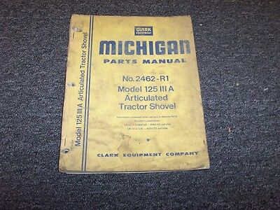 Clark Michigan 125a Iii Articulated Tractor Shovel Loader Parts Catalog Manual
