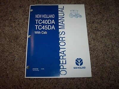 Nh New Holland Tc40da Tc45da With Cab Tractor Owner Operator User Guide Manual