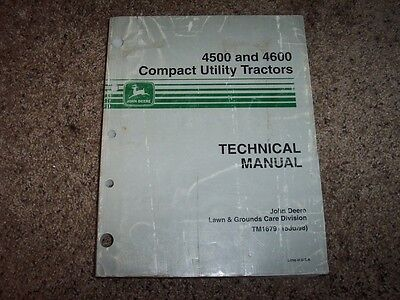 John Deere 4500 4600 Tractor Tm1679 Technical Service Shop Repair Manual
