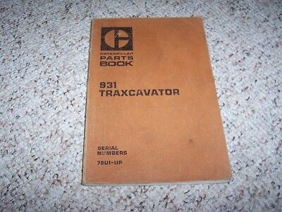 Caterpillar Cat 931 Traxcavator 78u1- Factory Parts Catalog Manual