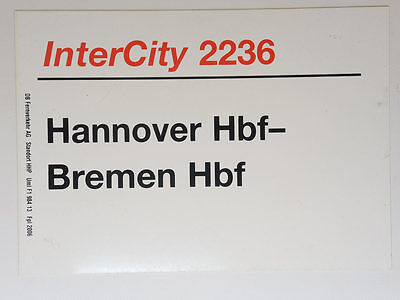 Zuglaufschild InterCity 2236 Hannover Hbf-Bremen Hbf