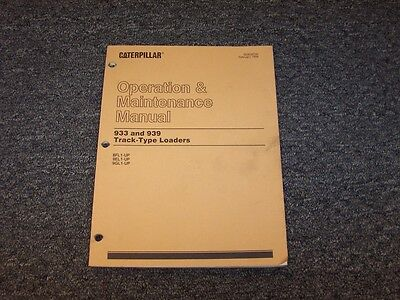 Cat Caterpillar 933 939 Track Type Loader Owner Operator Maintenance Manual Book