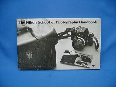 NIKON F SCHOOL OF PHOTOGRAPHY HANDBOOK / NICE