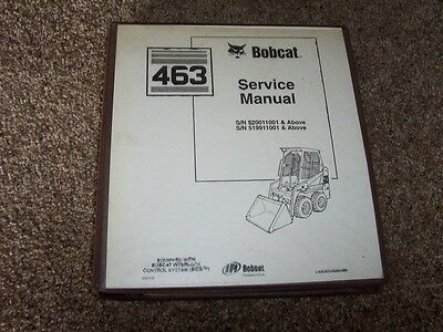 Bobcat 463 Skid Steer Loader Ir Shop Service Repair Manual 520011001- 519911001-