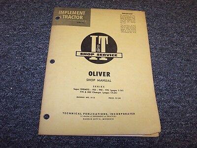 Oliver Series Super 99gmtc 950 990 995 770 880 Shop Service Repair Manual O-13
